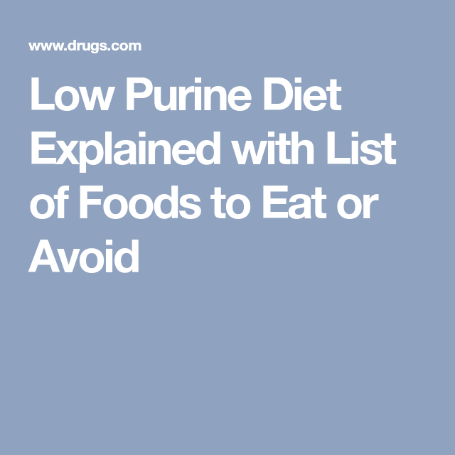 Low Purine Diet Explained With List Of Foods To Eat Or Avoid