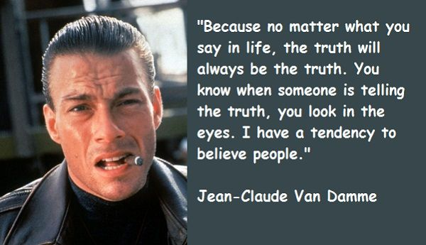 Pin By Ronnie Moore On Jean Claude Van Damme Quotes