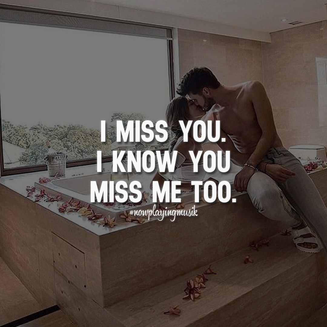 I Miss You. I Know You Miss Me Too. Like And Share Your Thoughts · Passion QuotesQuotes  LoveQuotes ...