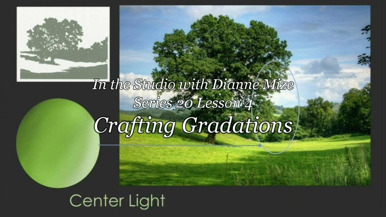 Series 20 Lesson 4 - Crafting Gradations Trailer