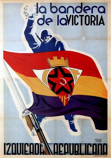 Magam The Flag Of Victory Republican Left 1937 Propaganda Posters Politic Poster Civil War Poster