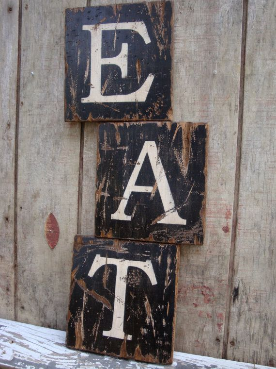 Rustic Distressed Eat Large Wood Kitchen Sign By Theunpolishedbarn Wood Kitchen Signs Wood Furniture Plans Wood Shop Projects