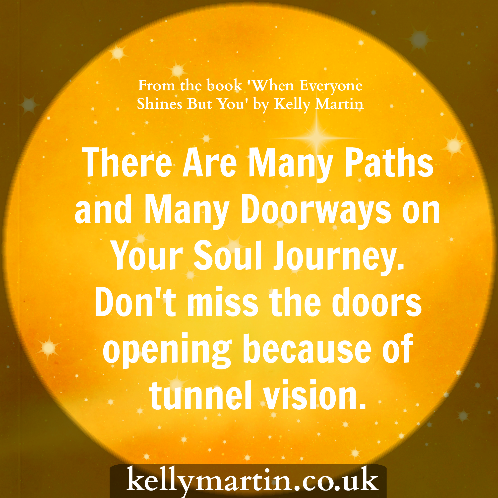 There Are Many Paths and Many Doorways on Your Soul Journey.  #quote #wisdom #soul