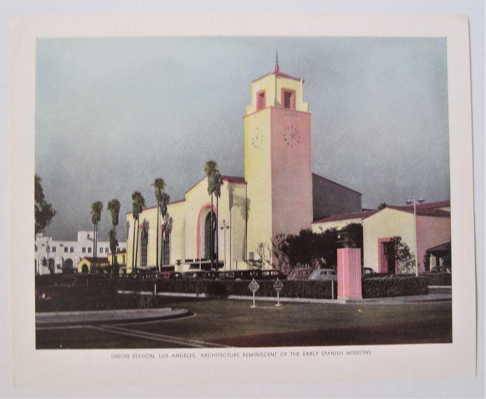 Vintage Print Union Station Los Angeles Ca Early Spanish Mission Architecture Vintage Prints Union Station Mission