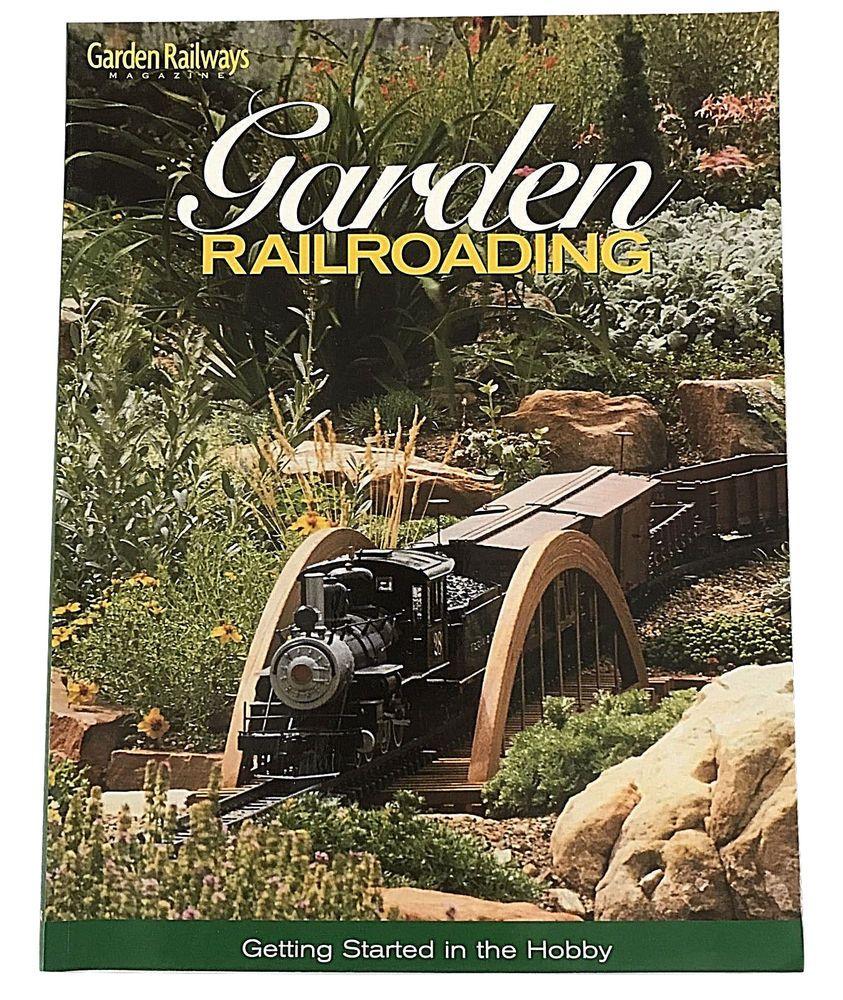 Garden Railroading by Garden Railways Magazine Paperback