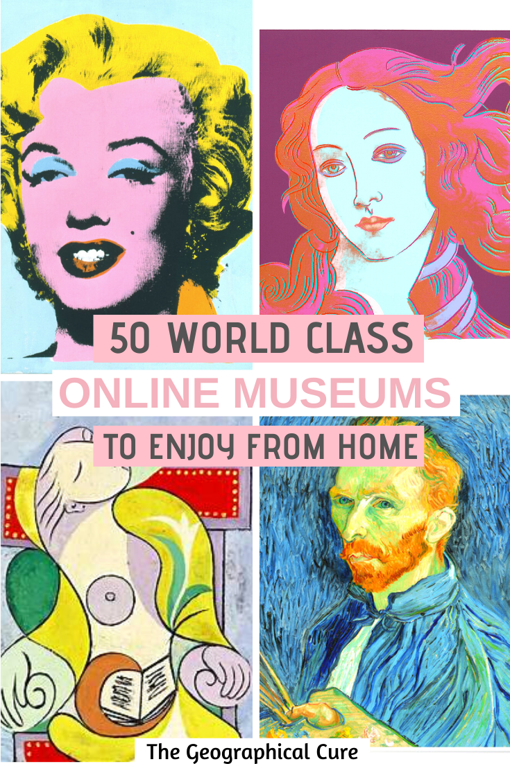 50 Epic Museums To Enjoy At Home or on Vacation