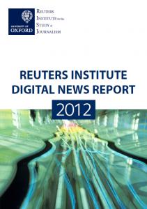 Reuters' Digital News Report 2012 ( surveyed U.S., U.K., Germany, France and Denmark to track digital news behavior over the next decade. )     PDF:  http://reutersinstitute.politics.ox.ac.uk/fileadmin/documents/Publications/Other_publications/Reuters_Institute_Digital_Report.pdf