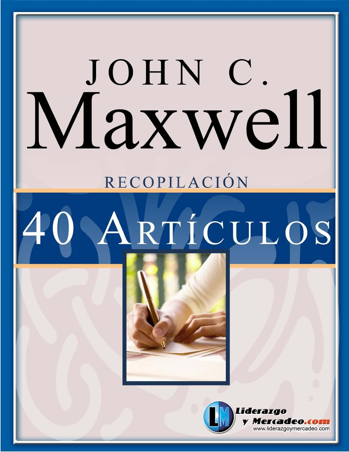 Jhon Maxwell 40 Articulos Exitosos Education Books Maxwell