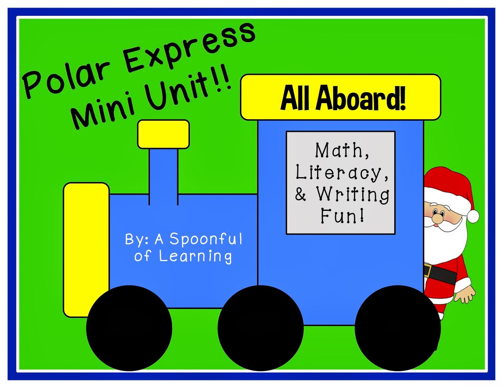 Polar Express Mini Unit Fun