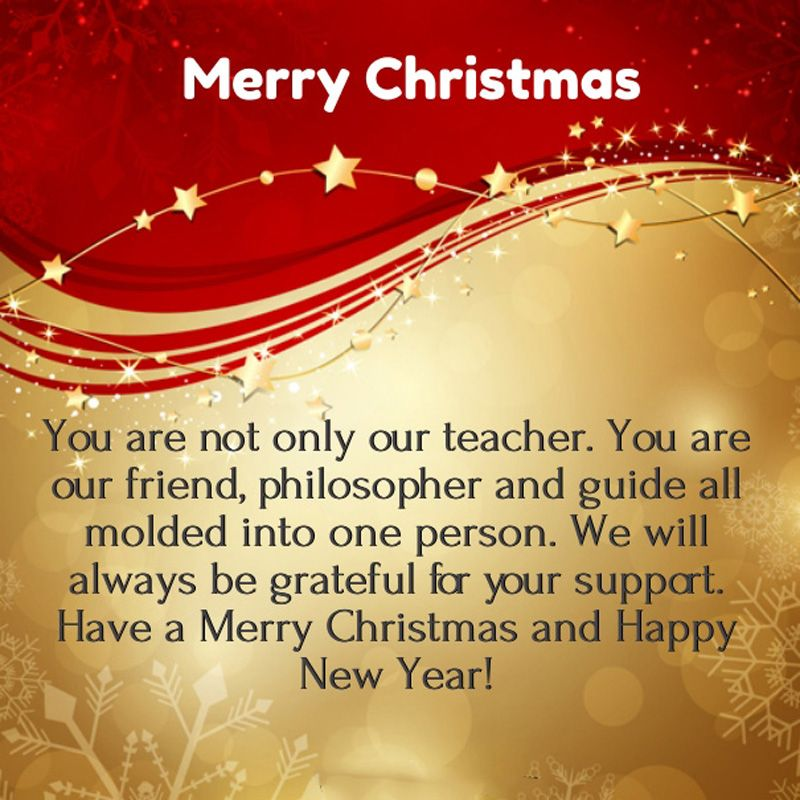 65 Christmas Message For Teachers To Make Them Happy Some Events Wishes For Teacher Christmas Messages Quotes Message For Teacher