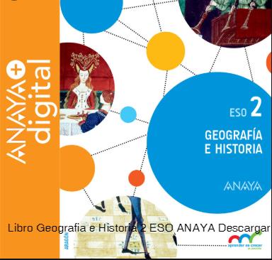 Libro Geografia E Historia 2 Eso Anaya Descargar En Pdf Geografia E Historia Geografía Historia