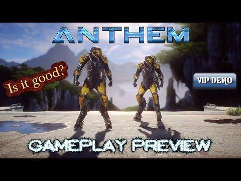 Anthem Gameplay Vip Demo Review Youtube Anthem Gameplay