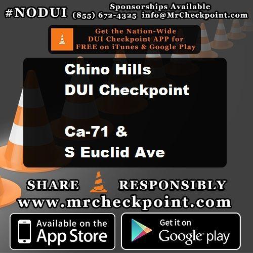 NOW #InlandEmpire DUI Checkpoint #ChinoHills Ca-71 & S Euclid Ave #NODUI #IE #CA #MrCheckpoint