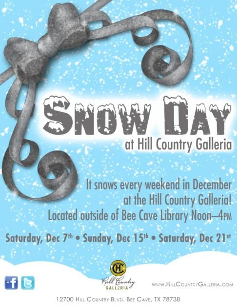 Join Alley, Courtney & Santa this Saturday from noon until 4P.M. for SNOW DAY! This event is outside of the Bee Caves library, located at the Hill Country Galleria! Our wonderful friends at the Hill Country Galleria make it snow! Yes- real snow. You can make snow angels, snow men, or even have a snow ball fight. This is a free event! December 21st, 2013- check out their event calendar for a list of free events! http://www.hillcountrygalleria.com/eventscalendar