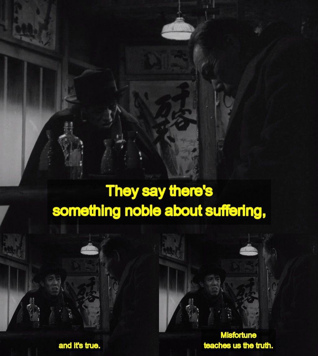 Ikiru 1952 By Akira Kurosawa Classic Movie Quotes Movie Quotes Quotes From Novels