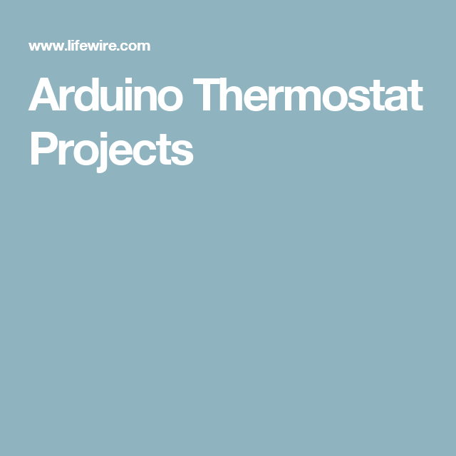 Program Your Own Heating And Cooling System With These Arduino
