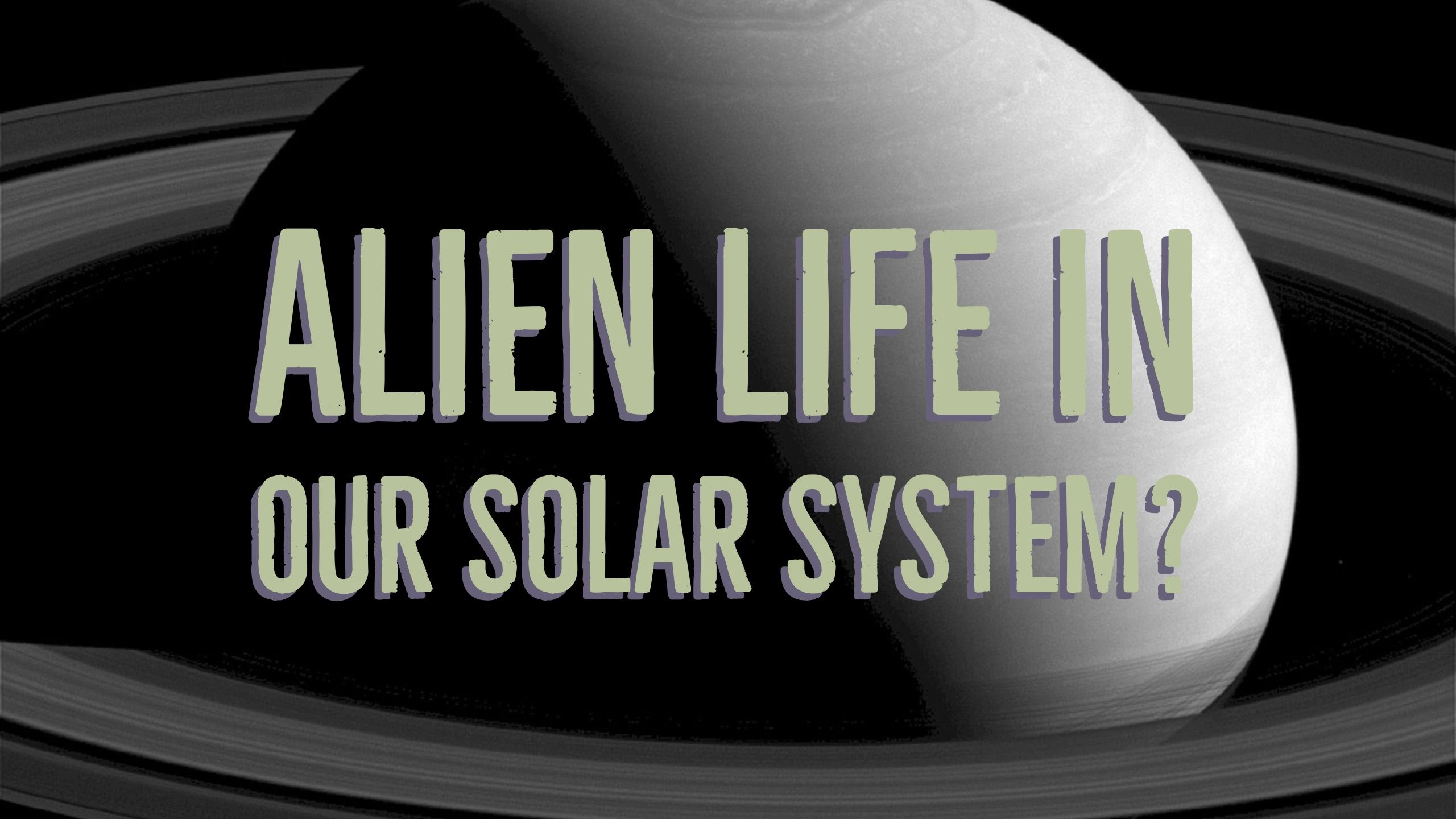 NASA Reveals Alien Life Could Live in Our Solar System ...