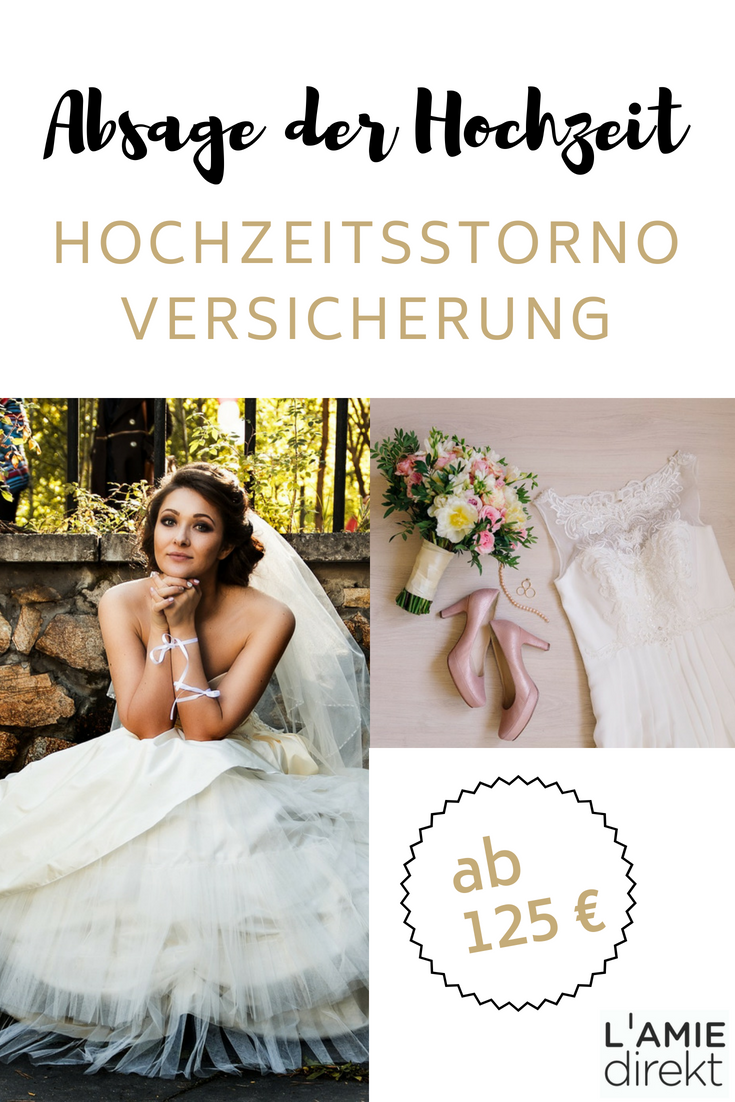 Hochzeitsstornoversicherung Abbruch Oder Absage Der Hochzeit Hochzeit Blumenmadchen Kleid Hochzeitsversicherung