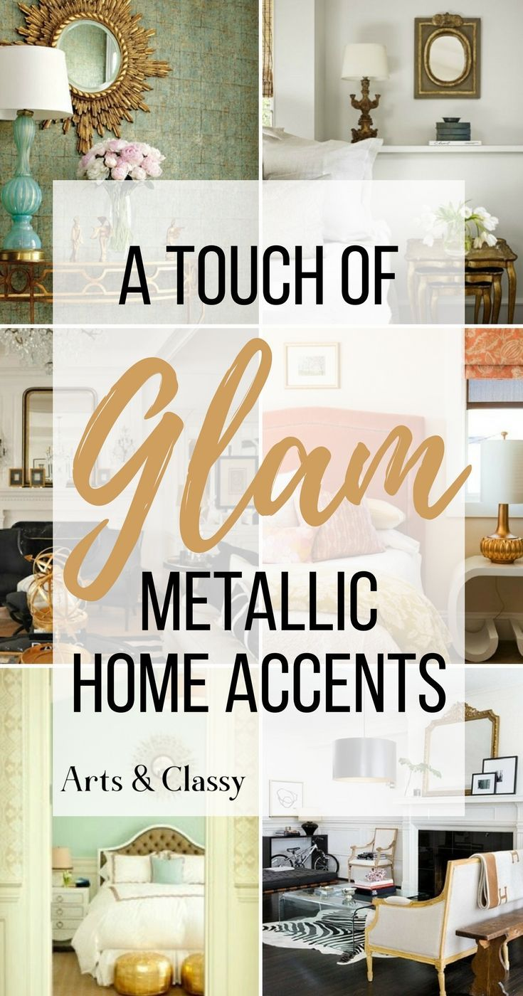 I've gathered some serious inspiration for adding metallic home accents to your home. No…