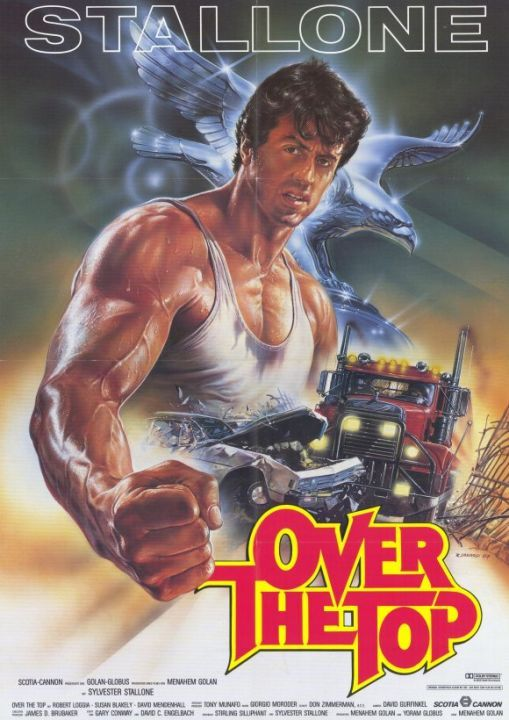 Over The Top Review Rockpolice Net Sylvester Stallone Top Movies Cannon Film