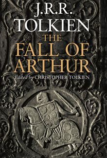 The Fall of Arthur by J.R.R. Tolkien   The world first publication of a previously unknown work by J.R.R. Tolkien, which tells the extraordinary story of the final days of England's legendary hero, King Arthur. The Fall of Arthur, the only…  read more at Kobo http://www.kobobooks.com/ebook/The-Fall-of-Arthur/book-mPb8aO9iWkuNzKZLrp7yfg/page1.html