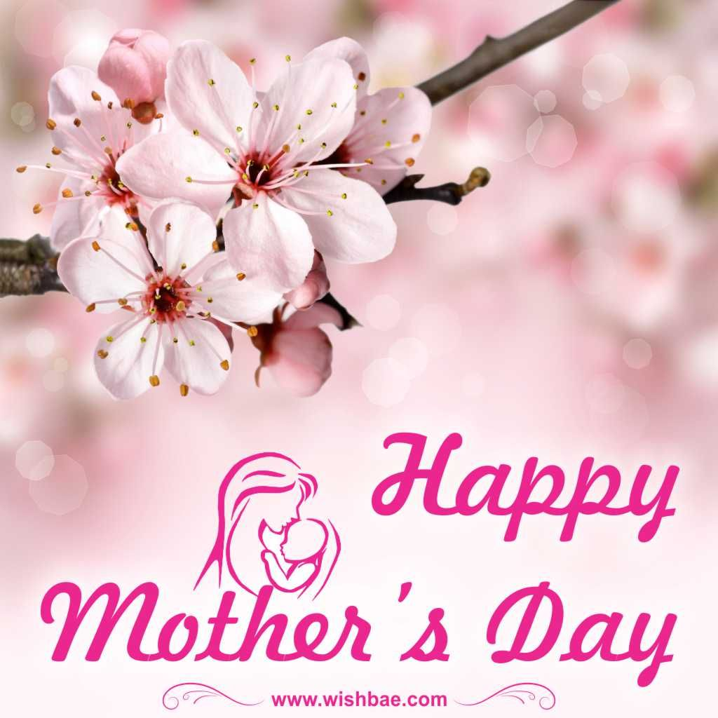 Happy Mother S Day Wishes Quotes Images Wishbae Happy Mothers Day Wishes Mother Day Wishes Happy Mothers Day