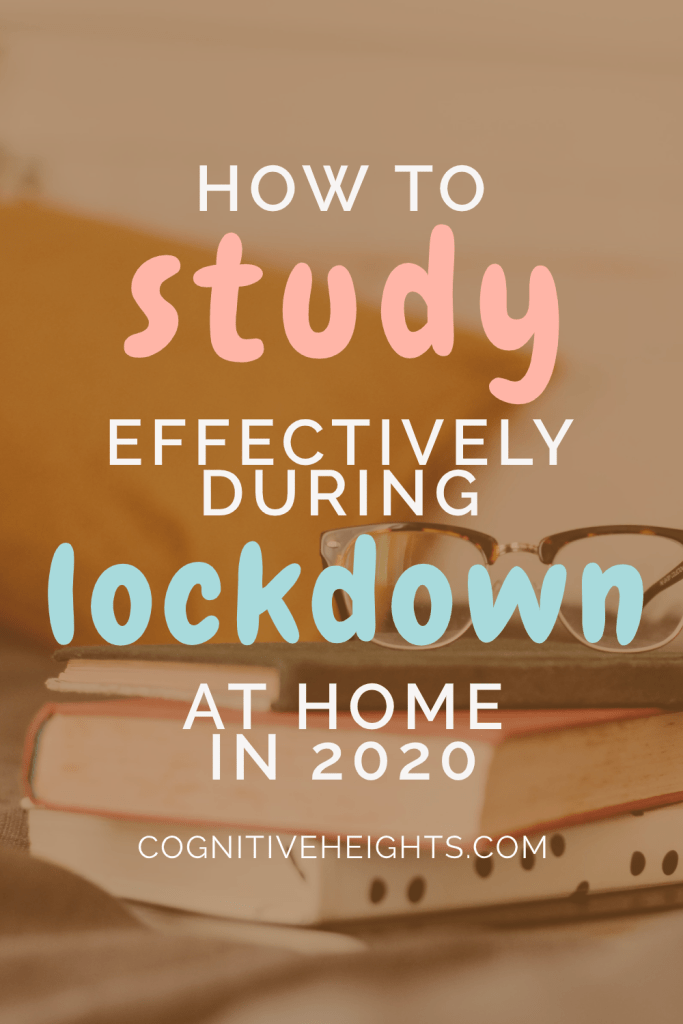7 Study Tips For Lockdown You Need To Know Cognitive Heights In 2020 Study Websites School Study Tips Study Tips