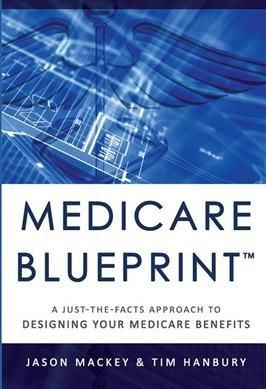 Medicare blueprint a just the facts approach to designing your medicare blueprint a just the facts approach to designing your medicare benefits crosswordpuzzlefacts malvernweather Gallery