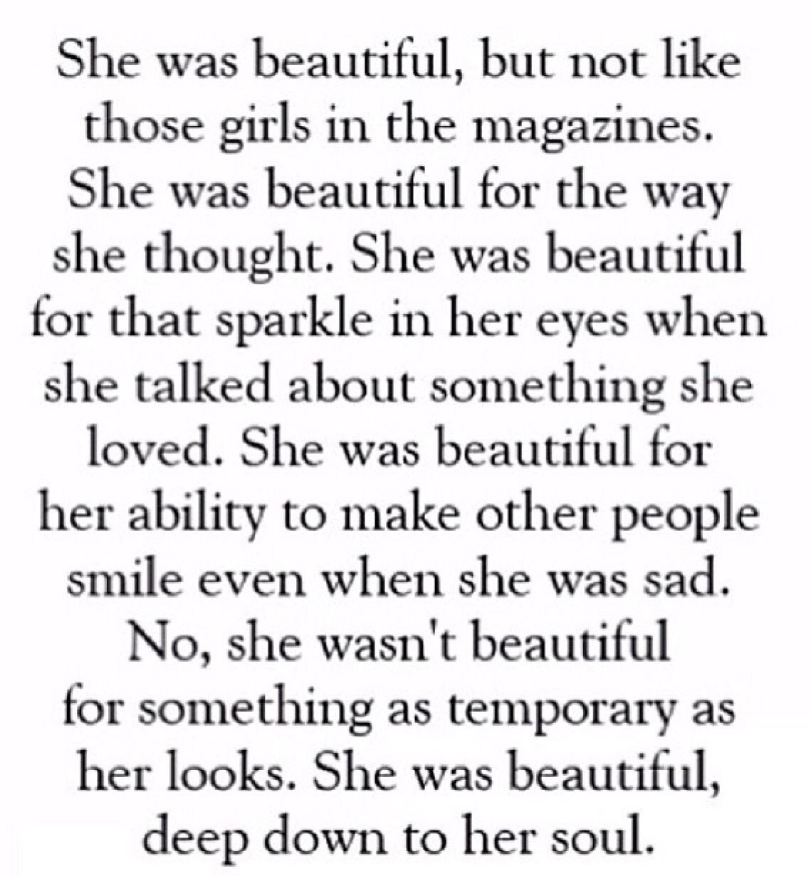 Beautiful Soul Quotes She Was Beautiful  Quoteswords To Live By  Pinterest