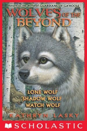 Wolves Of The Beyond Books 1 3 Shadow Wolf Wolf Book Kathryn Lasky