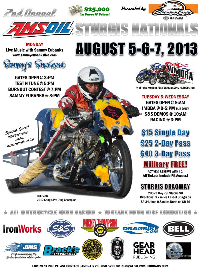 Join us at Sturgis Dragway August 5-6-7 for the 2013 AMSOIL Sturgis Nationals, during the 73rd Annual Sturgis Motorcycle Rally!