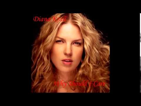 Diana Krall Why Should I Care Full Album Diana Krall Diana Hollywood Walk Of Fame