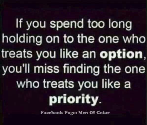 Be a priority,  not an option