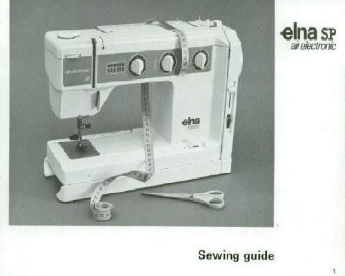 Elna SP Air Electronic 40 Sewing Machine Instruction Manual sewing Awesome Elna Special Sewing Machine Manual