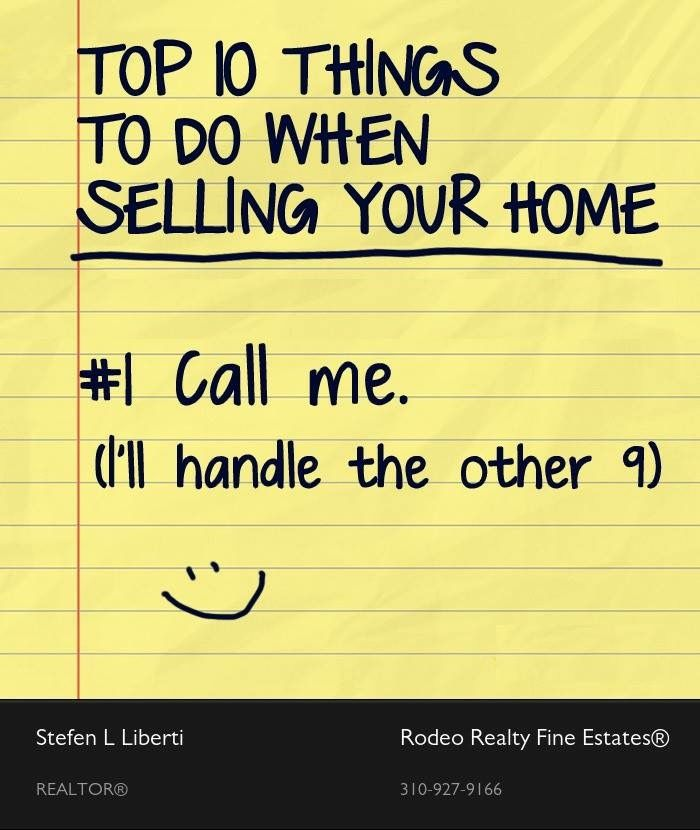Top 10 Things To Do When Selling Your Home: #1 Call Me I