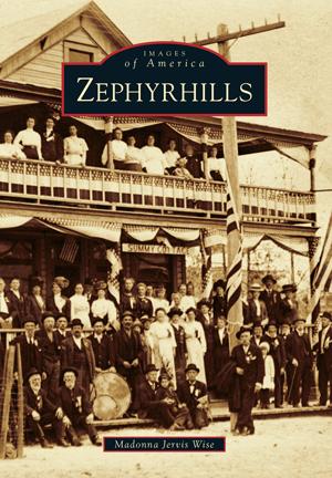 Zephyrhills Zephyrhills, Oakdale, Modern names
