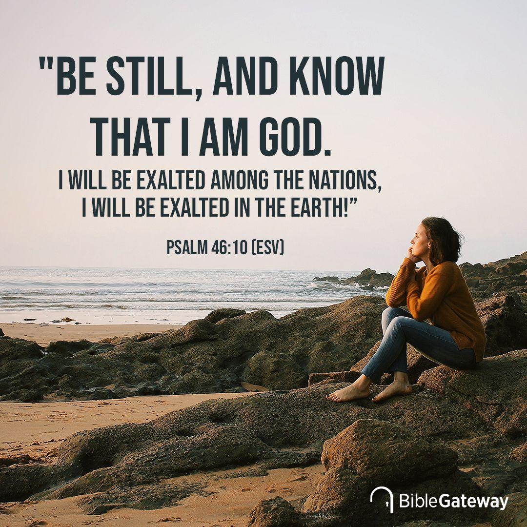Psalm 46:10 (ESV)   Psalm 46 10, Psalm 46, Psalms