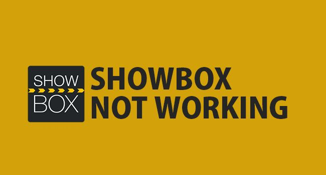 """How To Fix """"ShowBox Not Playing"""" or """"ShowBox Has Stopped"""