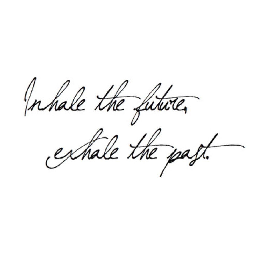 Inhale Exhale Quotes Inhale exhale quotes inhale #inhaleexhaletattoo