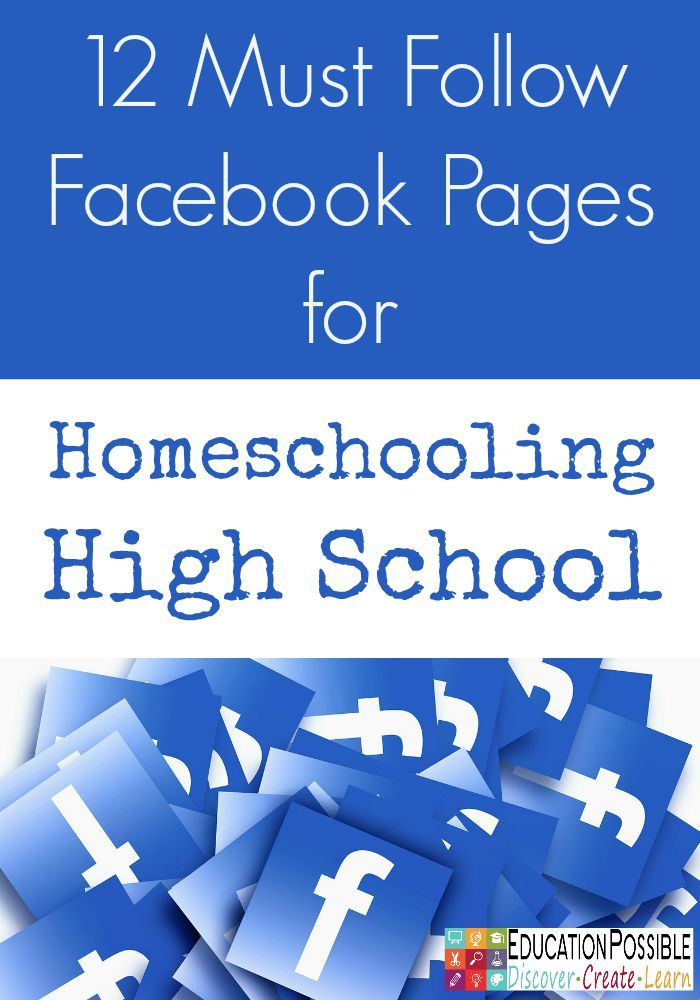 """12 Facebook Pages for Homeschooling High School - Education Possible 12 Facebook Pages for Homeschooling High School - Education Possible If homeschooling high school is in your future we encourage you to follow and """"Like"""" the Facebook pages of the amazing homeschool bloggers listed below. They are sure to fill your days with smiles, learning ideas, resources, and tips for preparing our kids for life after homeschooling."""