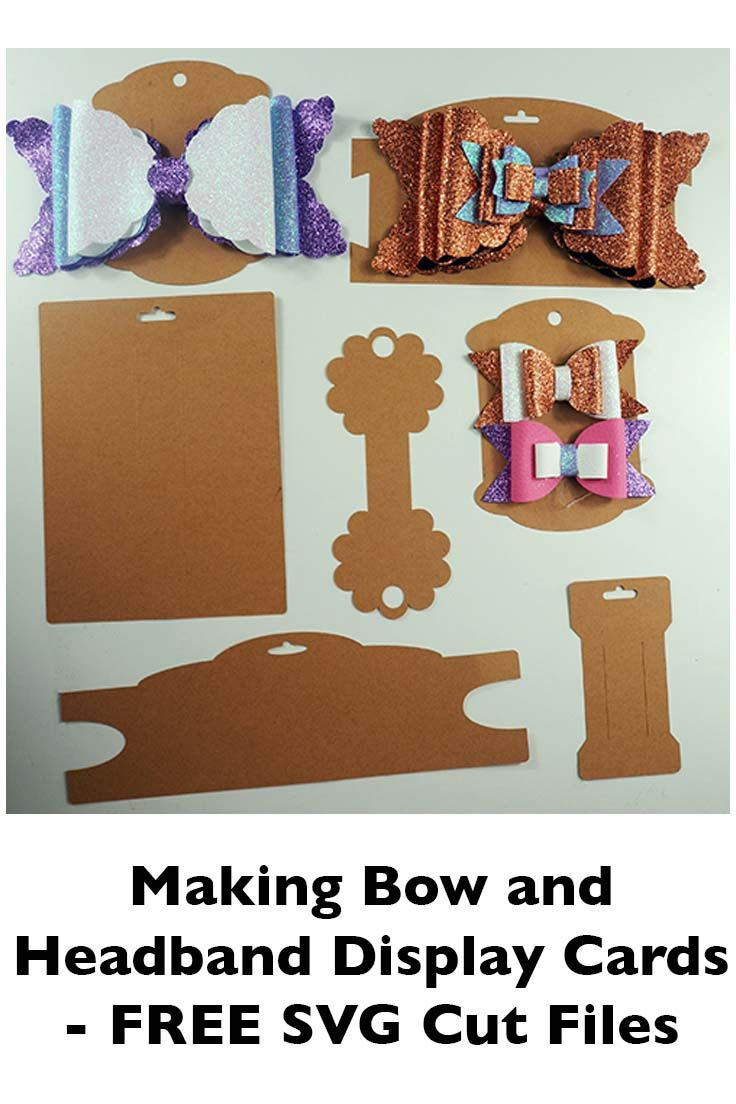 Making Bow And Headband Display Cards On The Cricut Svg Dxf Eps Pdf Png Bow Display Hair Bow Display Headband Display