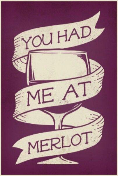 f4cb9890 You had me at Merlot! __[lookhuman.com] -Wine glass Typography Art ...