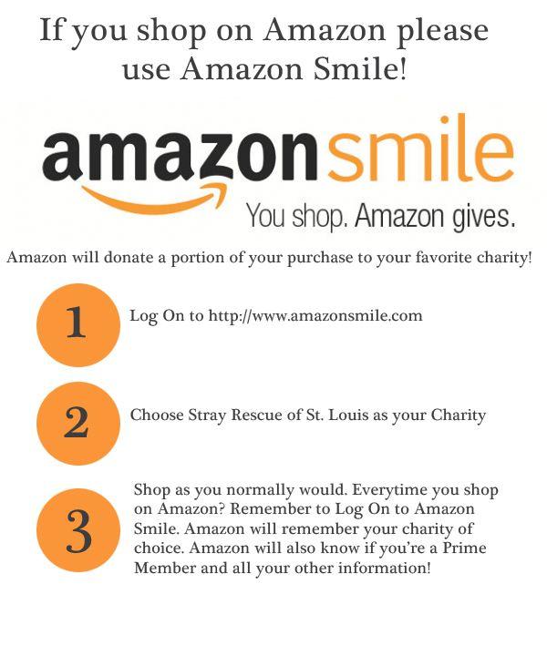 Use Amazon Smile When Shopping Amazon To Benefit Stray Rescue Of