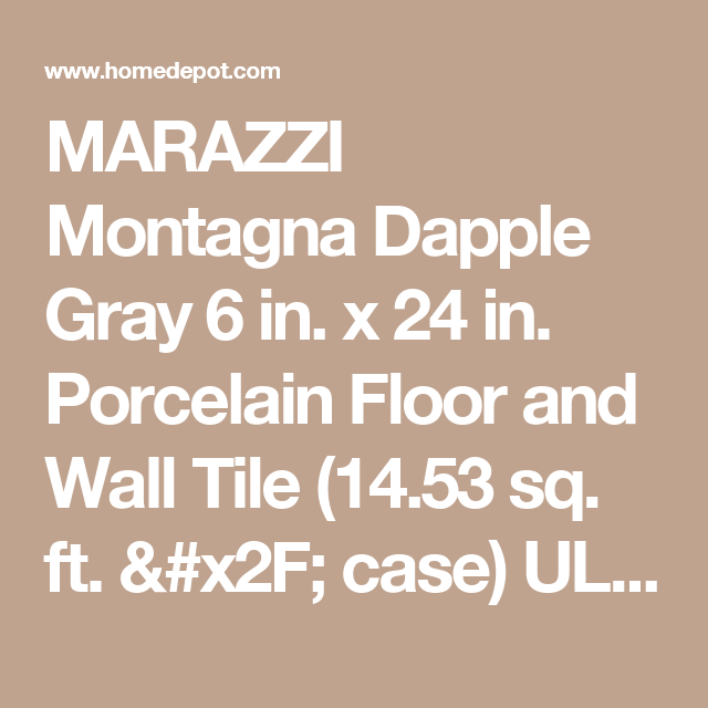 MARAZZI Montagna Dapple Gray 6 in. x 24 in. Porcelain Floor and Wall Tile (14.53 sq. ft. / case) ULM7 at The Home Depot - Mobile
