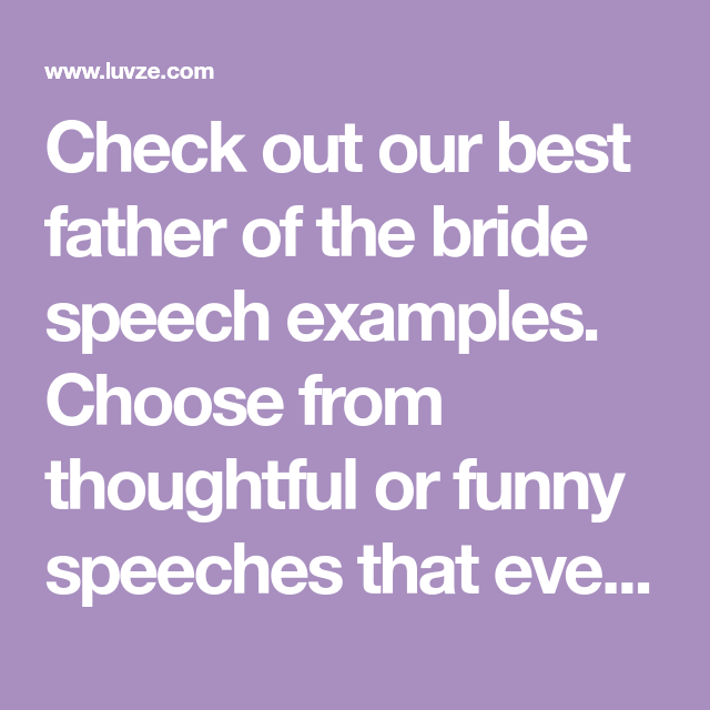 30+ Best Father Of The Bride Speech/Toast Examples