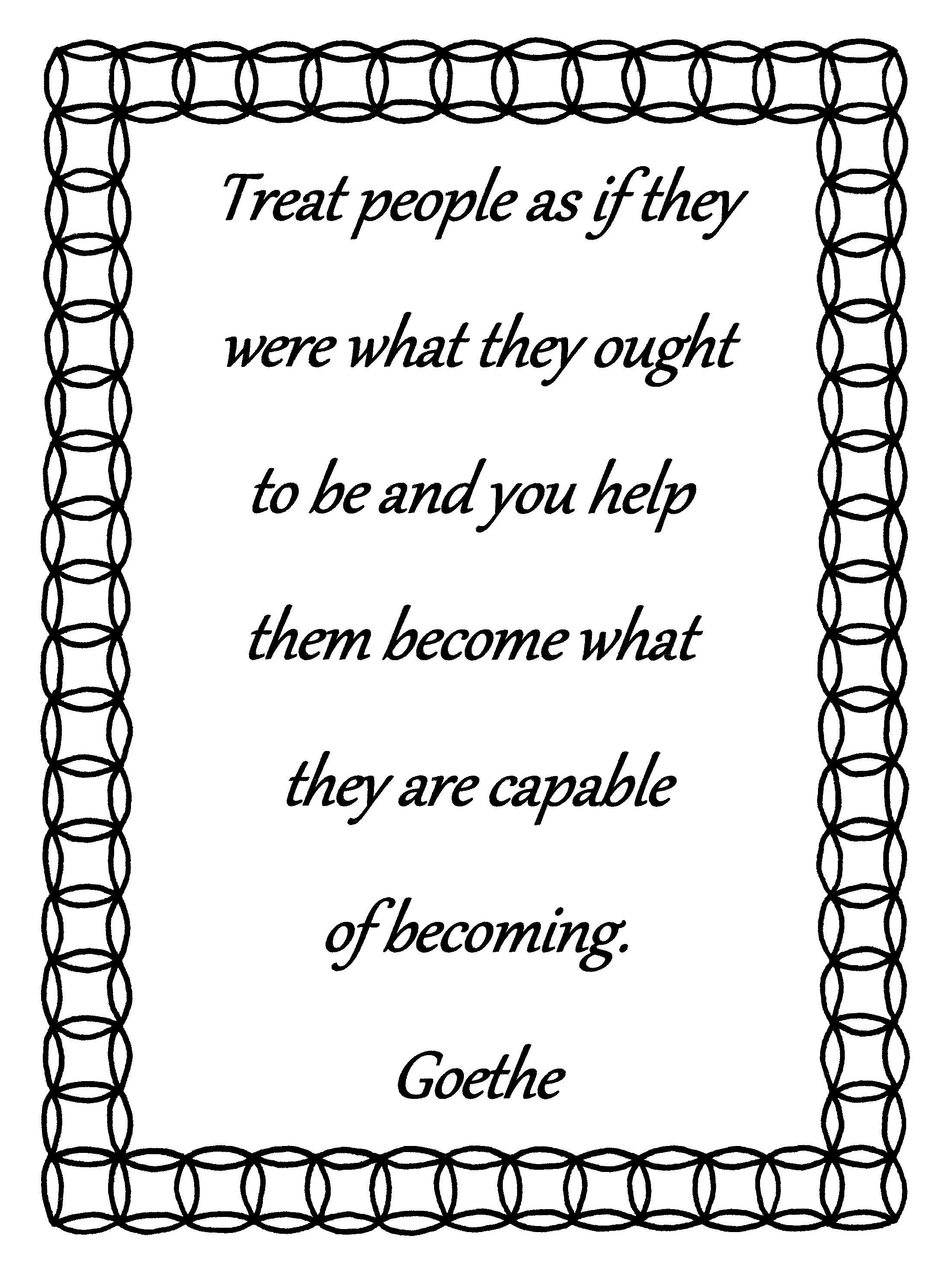 Treat People As If Goethe Quote Coloring Page Download Bible