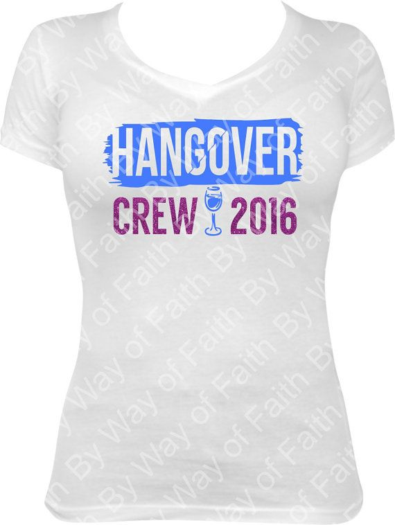 Check out this item in my Etsy shop https://www.etsy.com/listing/464803288/hangover-crew-2016-glitter-plain-vinyl