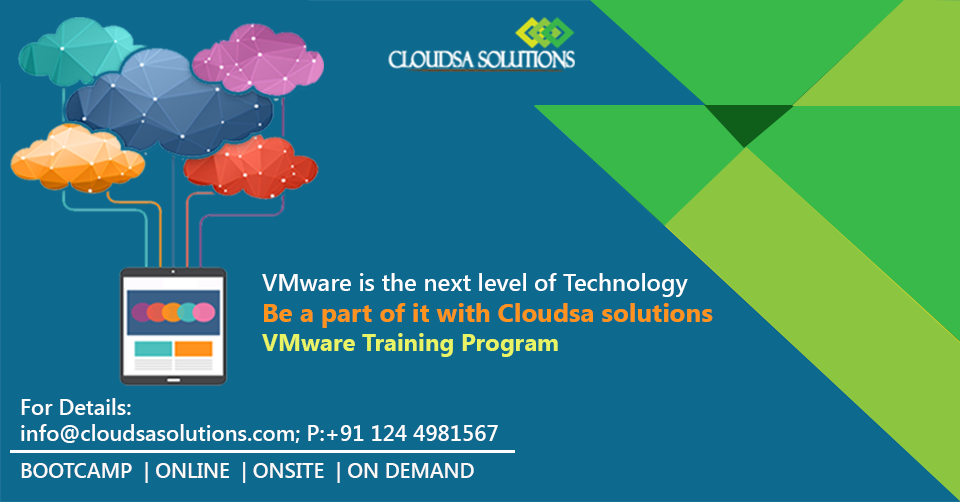 Cloudsa Solutions offers you latest training boot camp in VMware ...