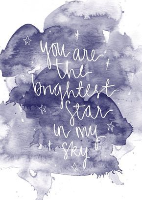 You are the brightest star in my sky // Junk and Glitter It is an amazing feeling to feel this way about another person. #love #truelove #onelove