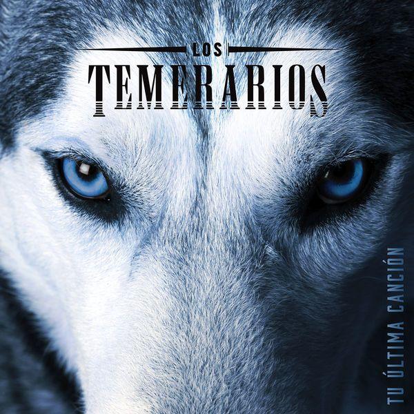 Los Temerarios Tu última Canción Aac M4a 1996 Temerario Canciones Musica Ranchera